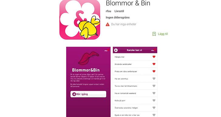 Blommor & Bin från RFSU hjälper er att hitta på nya och spännande saker när ni har sex. Era sexuella önskningar matchas en i taget, dag för dag. Din partner får bara se de förslag som matchar dina.